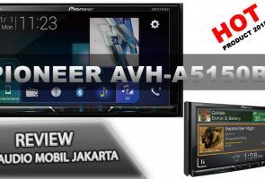 Launching Produk Headunit Pioneer Avh-A5150bt Full Hd Video